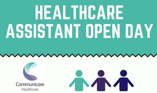 Healthcare Assistant Open Day – Wednesday 14th June, 12pm-4pm